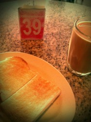 Toast and Tea for lunch
